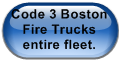 Code 3 Boston Fire Trucks entire fleet.